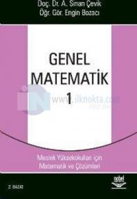 Genel Matematik 1 Meslek Yüksekokulları İçin Matematik ve Çözümleri
