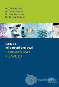 Genel Mikrobiyoloji Laboratuvar Kılavuzu