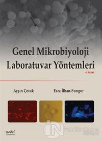 Genel Mikrobiyoloji Laboratuvar Yöntemleri