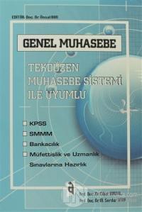 Genel Muhasebe - Tekdüzen Muhasebe Sistemi İle Uyumlu