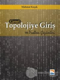 Genel Topolojiye Giriş ve Problem Çözümleri