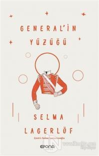 General'in Yüzüğü Selma Lagerlöf