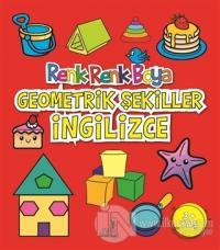 Geometrik Şekiller İngilizce - Renk Renk Boya