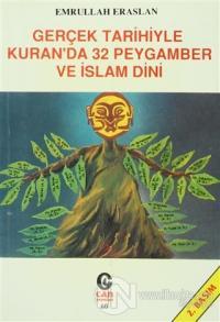 Gerçek Tarihiyle Kuran'da 32 Peygamber ve İslam Dini %25 indirimli Emr