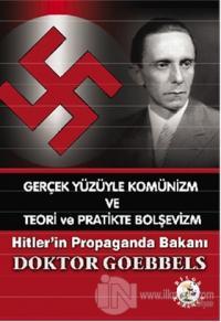 Gerçek Yüzüyle Komünizm ve Teori ve Pratikte Bolşevizm