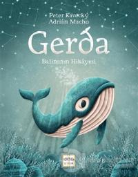 Gerda - Balinanın Hikayesi (Ciltli)