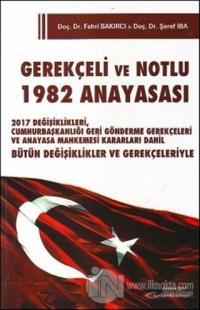 Gerekçeli ve Notlu 1982 Anayasası