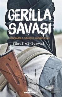 Gerilla Savaşı - Düşmanla Savaşta Kadının Rolü