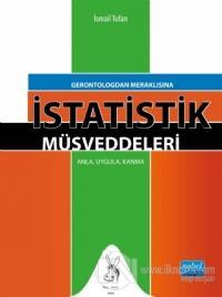 Gerontologdan Meraklısına İstatistik Müsveddeleri
