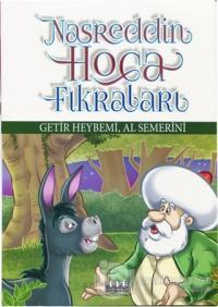 Getir Heybemi, Al Semerini - Nasreddin Hoca Fıkraları