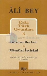 Geveze Berber & Misafiri İstiskal Ali Bey