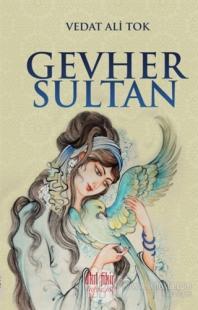 Gevher Sultan %20 indirimli Vedat Ali Tok