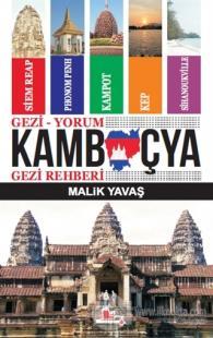 Gezi-Yorum Kamboçya Gezi Rehberi Malik Yavaş