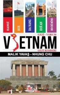 Gezi-Yorum Vietnam Gezi Rehberi Malik Yavaş
