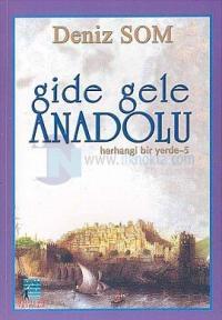 Gide Gele Anadolu Herhangi Bir Yerde - 5