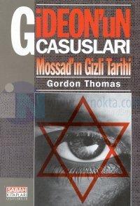 Gideon'un CasuslarıMossad'ın Gizli Tarihi