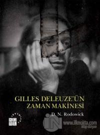Gilles Deleuze'ün Zaman Makinesi