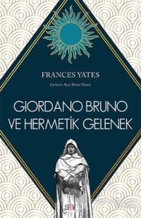Giordano Bruno ve Hermetik Gelenek Frances Yates