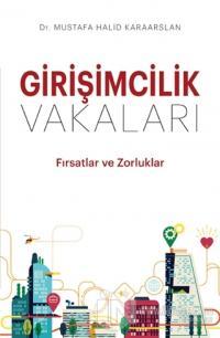 Girişimcilik Vakaları %25 indirimli Mustafa Halid Karaarslan