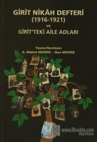 Girit Nikah Defteri (1916- 1921) ve Girit'teki Aile Adları Ayşe Nükhet
