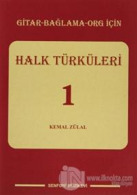 Gitar - Bağlama - Org için Halk Türküleri 1