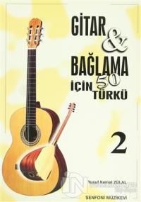 Gitar ve Bağlama için 50 Türkü - 2