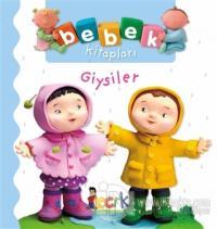 Giysiler - Bebek Kitapları (Ciltli)