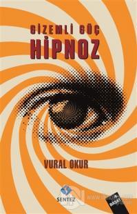 Gizemli Güç Hipnoz