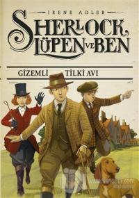 Gizemli Tilki Avı - Sherlock Lüpen ve Ben (Ciltli)
