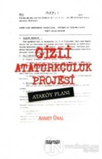 Gizli Atatürkçülük Projesi