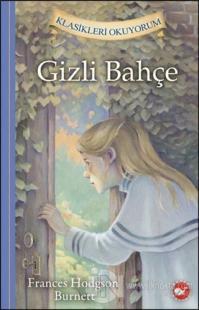 Gizli Bahçe - Klasikleri Okuyorum (Ciltli)
