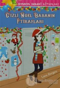 Gizli Noel Babanın İtirafları