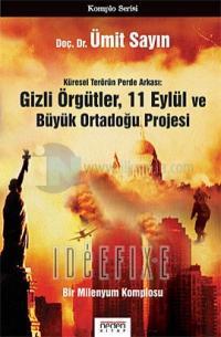Gizli Örgütler,11 Eylül ve Büyük Ortadoğu Projesi-CD'li