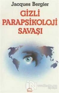 Gizli Parapsikoloji Savaşı
