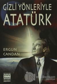 Gizli Yönleriyle Atatürk %10 indirimli Ergun Candan