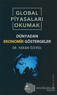 Global Piyasaları Okumak