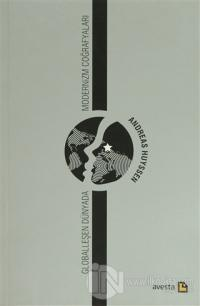 Globalleşen Dünyada Modernizm Coğrafyaları