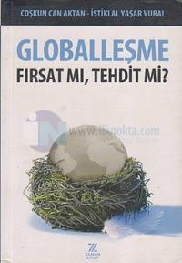 Globalleşme Fırsa mı,Tehdit mi?