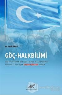 Göç-Halkbilimi (Ciltli) Fatih Balcı