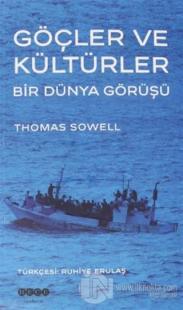 Göçler ve Kültürler Bir Dünya Görüşü