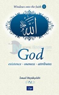 God: Existence - Oneness - Attributes - 1