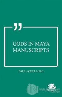 Gods in Maya Manuscripts
