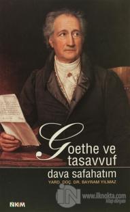 Goethe ve Tasavvuf - Dava Safahatım