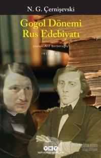 Gogol Dönemi Rus Edebiyatı %25 indirimli Nikolay Gavriloviç Çernişevsk