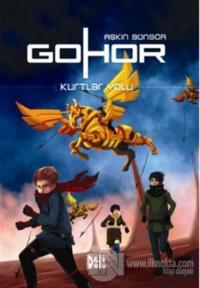 Gohor 2 - Kurtlar Yolu