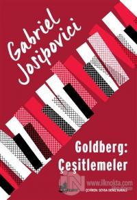 Goldberg: Çeşitlemeler Gabriel Josipovici