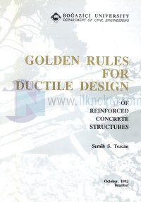 Golden Rules For Ductile Design of Reinforced Concrete Structures