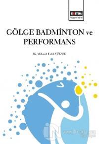 Gölge Badminton ve Performans