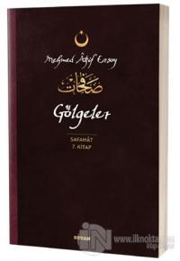 Gölgeler - Safahat 7. Kitap