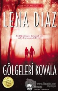 Gölgeleri Kovala %25 indirimli Lena Diaz